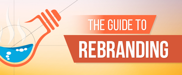The Guide to Rebranding